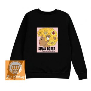 small doses swittshirt